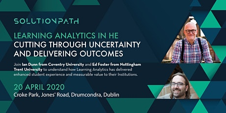 Learning Analytics in HE - Cut through uncertainty and deliver outcomes tickets