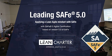 Leading SAFe® 5.0 – Scaled Agilist Certification (Weekend Training) tickets
