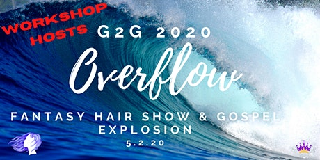 Workshop Hosts  WANTED - Glory 2 Glory Fantasy Hair Show & Gospel Explosion tickets