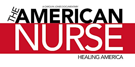 The American Nurse Film Screening and Q&A tickets