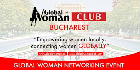 GLOBAL WOMAN CLUB BUCHAREST: BUSINESS NETWORKING BREAKFAST - NOVEMBER tickets
