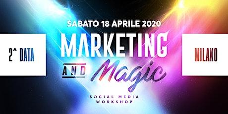Marketing and Magic - Workshop Milano biglietti