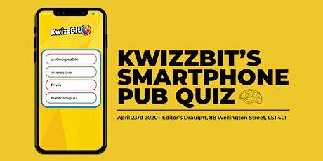 KwizzBit's Smartphone Pub Quiz Night - Leeds Digital Festival 2020 tickets