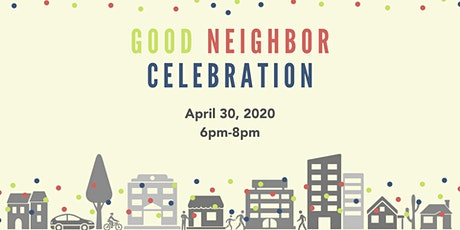 Event Cancelled Good Neighbor Celebration tickets