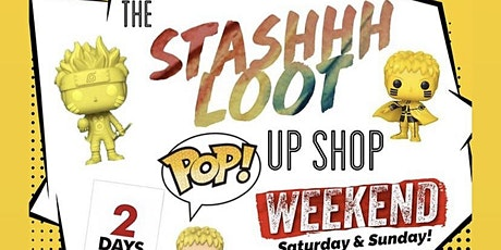 StashhhLoot Pop Up Shop Weekend tickets