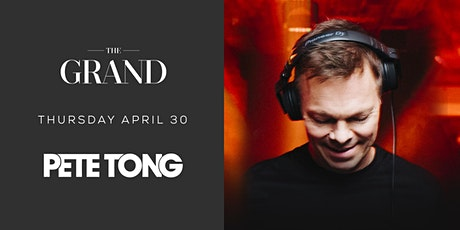 Pete Tong | The Grand Boston 4.30.20 tickets