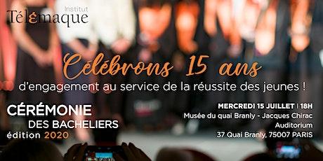 Cérémonie des Bacheliers - Soirée 15 ans Institut Télémaque tickets
