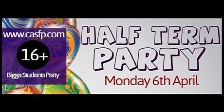 Half Term Party ★ (Mon 6th Apr) student promoter Lois tickets