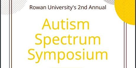 Rowan University's 2nd Annual Autism Spectrum Symposium tickets
