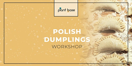 Polish Dumplings Workshop *vegan* Tickets