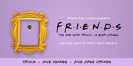 FRIENDS Trivia & Bar Crawl in Miami tickets