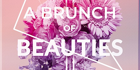 2ND ANNUAL BRUNCH OF BEAUTIES  tickets