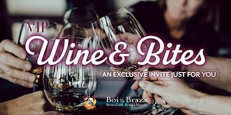Wine & Bites VIP tickets