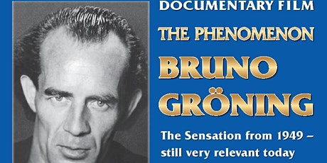 The phenomenon Bruno Groening - His words banish illness. tickets