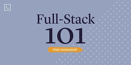 Full-Stack 101 (Live Online) tickets