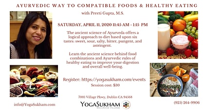 Ayurvedic Way to Compatible Foods and Healthy Living tickets