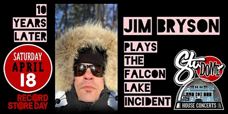 JIM BRYSON - Falcon Lake: Re Revisited Night 2 - House Concert tickets