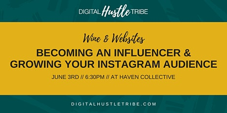 Becoming An Influencer and Growing Your Instagram Audience tickets