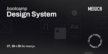 Bootcamp de Design System da Meiuca - Turma 09 ingressos