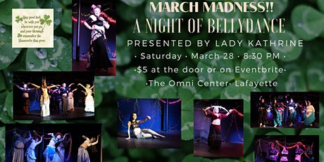 A Night of Belly Dance, Lady Kathrine Presents tickets