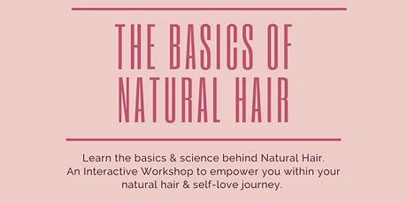 """""""The Basics of Natural Hair"""" Presented By """"Touched By Queen Esther"""" tickets"""