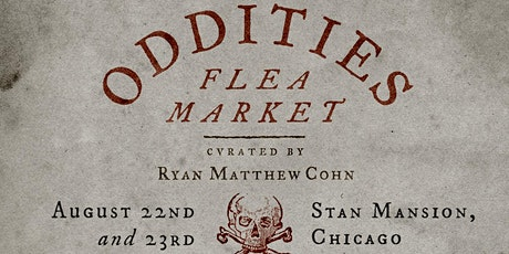 RESCHEDULED Sunday Oddities Flea Market Chicago VIP 10AM tickets