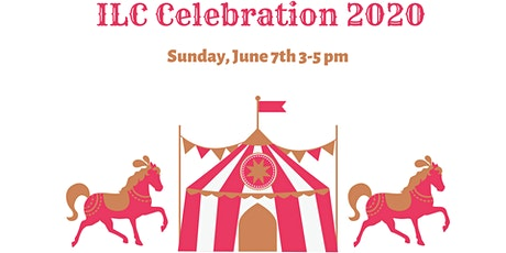 2020 ILC Celebration Circus tickets