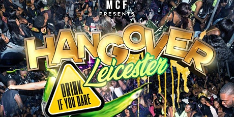 Hangover Leicester tickets