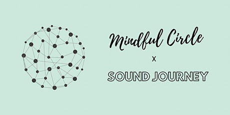 Mindful Circle & Sound Journey tickets