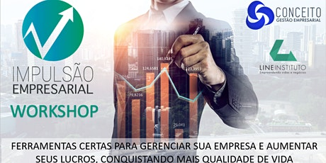Workshop Impulsão Empresarial - 1 Dia Sobre Negócios ingressos