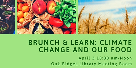 POSTPONED: Brunch & Learn: Climate Change and Our Food tickets