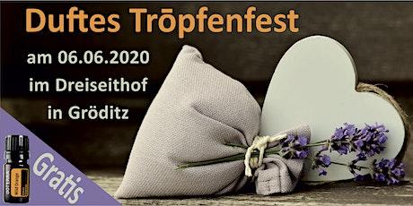 Duftes Trōpfenfest Tickets