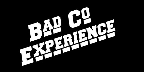 Bad Co. Experience tickets