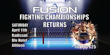 Fusion Fighting Championships Returns tickets