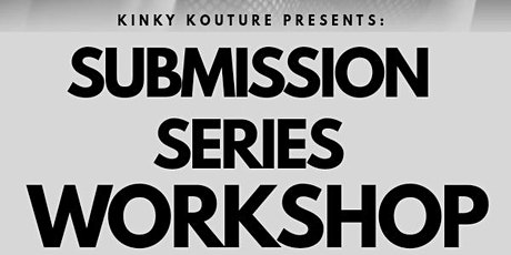 Submissions Series Pt. 3 tickets