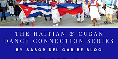 The Haitian & Cuban Dance Connection Series tickets