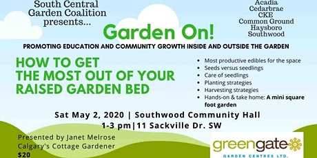 Garden On! -  How to Get the Most Out of Your Raised Garden Bed' tickets