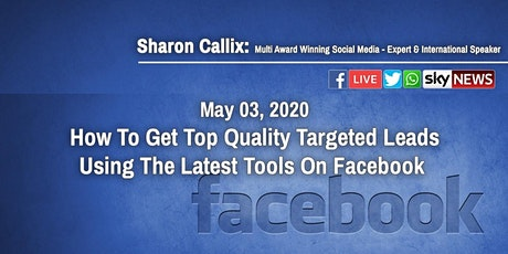 Free Top Quality Targeted Leads Using Facebook Strategies and Tools tickets