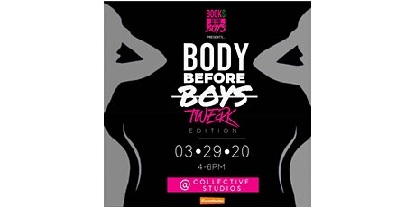 BOOK$ Before Boys presents: BODY before Boys tickets