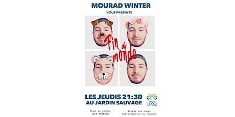 Mourad Winter - Fin du monde billets