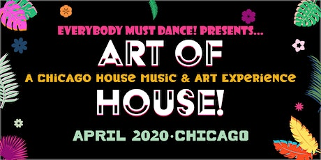 THE ART OF HOUSE tickets