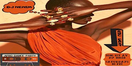 Every Saturday DJ Nenim spins the finest Afro sounds: Afrobeat, Afrobeats. tickets