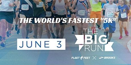 "The Big Run - The World's Fastest ""5K"" tickets"