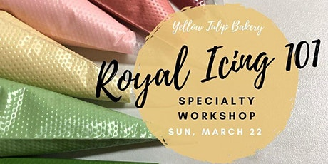 Royal Icing 101 (Specialty Workshop) tickets