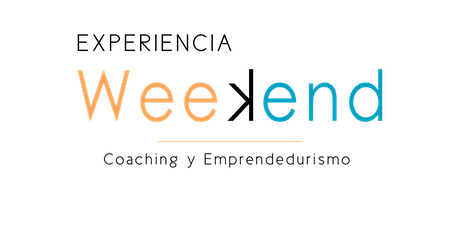 Experiencia Weekend. Coaching y Emprendedurismo. entradas