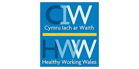 Healthy Working Wales  Assessment Clinic/Gweithio'n Iach Cymru Clinig Asesu tickets