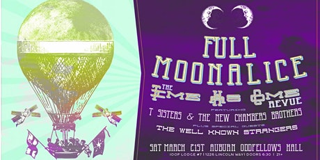 POSTPONED STAY TUNED Full Moonalice w/ T Sisters & New Chambers Brothers tickets