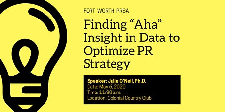 """Finding """"Aha"""" Insight in Data to Optimize Public Relations Strategy tickets"""