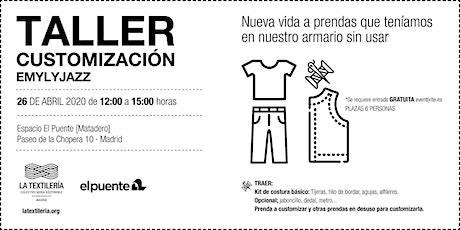 Taller Customización Emylyjazz  | La Textilería entradas