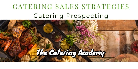 Catering Strategies- Catering Prospecting tickets